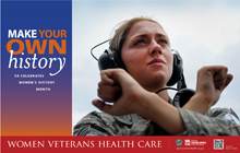 Thumbnail of Outreach Poster I: Women Veterans, Make Your Own History