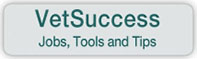 Vet Success: Jobs, Tools and Tips