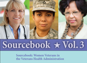 Sourcebook Volume 3: Women Veterans in the Veteran