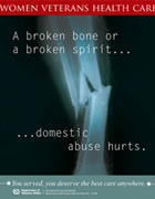 Thumbnail of domestic abuse outreach poster: A broken bone or a broken spirit, domestic abuse hurts.